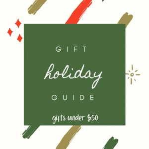 Gift Guide - Gifts under $50